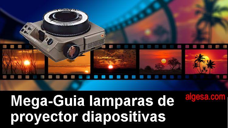 Guia de lamparas repuesto de proyectores de diapositivas-slides