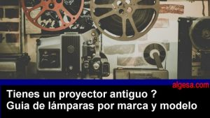 guia lamparas proyector super 8